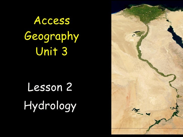 Access Geography Unit 3 Lesson 2 Hydrology