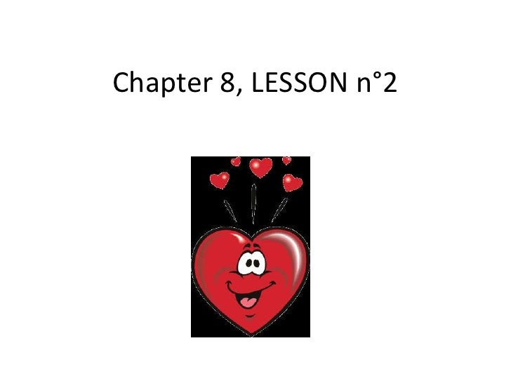 Chapter 8, LESSON n°2<br />