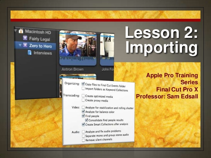 Final Cut Pro X Certification Lesson 2