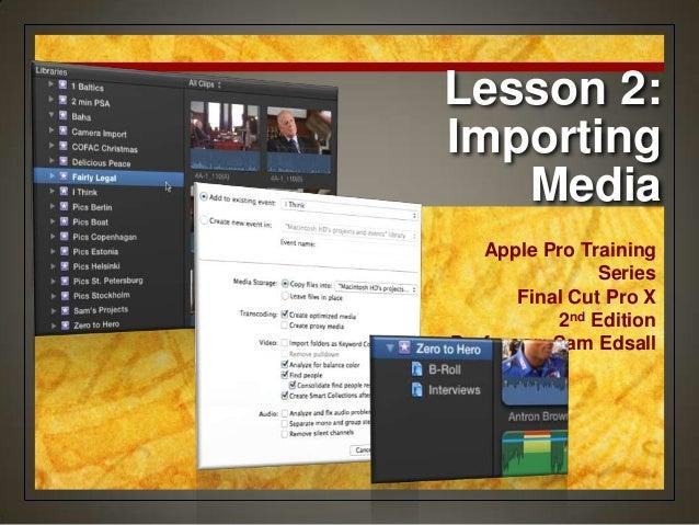 Final Cut Pro X Weynand Certification Lesson 2