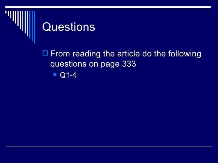 Questions From reading the article do the following  questions on page 333     Q1-4