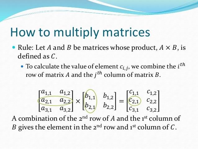 Lesson 3 - matrix multiplication