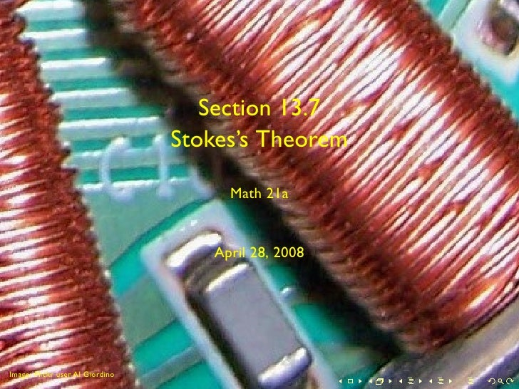 Section 13.7                                  Stokes's Theorem                                        Math 21a            ...