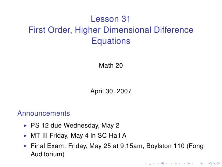 Lesson 31   First Order, Higher Dimensional Difference                    Equations                            Math 20    ...