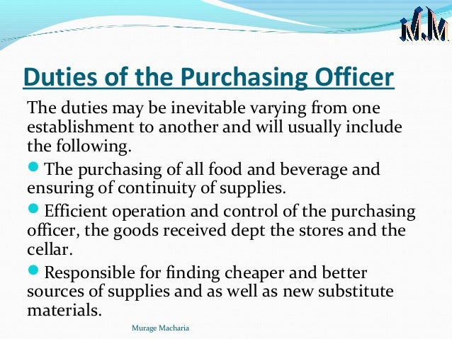 the role and responsibilities of purchasing officers Table 1-5: roles and responsibilities for proposals' evaluation and contract  award  the procurement officer must be consistent in his administrative  behaviour.