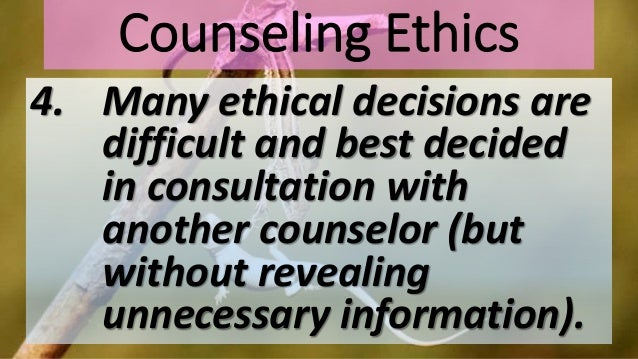 christian counseling ethics essay Christian counseling  but he expects christian to mature in their decision making abilities  haven't found the essay you want.