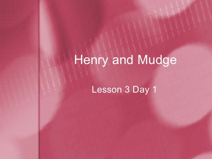 Henry and Mudge Lesson 3 Day 1