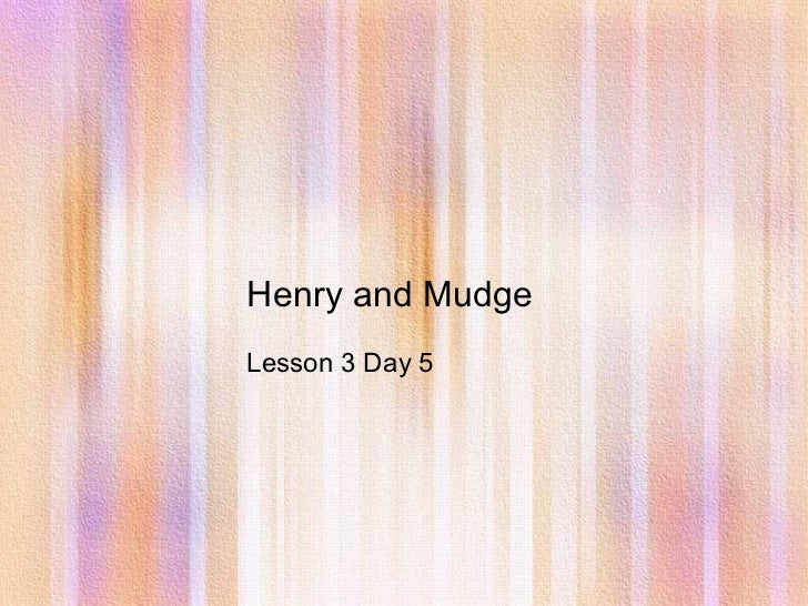 Henry and Mudge Lesson 3 Day 5