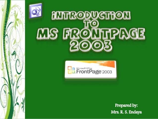 Prepared by: Mrs. R. S. Endaya