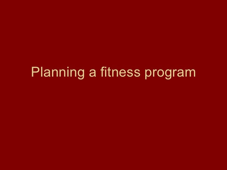 Planning a fitness program