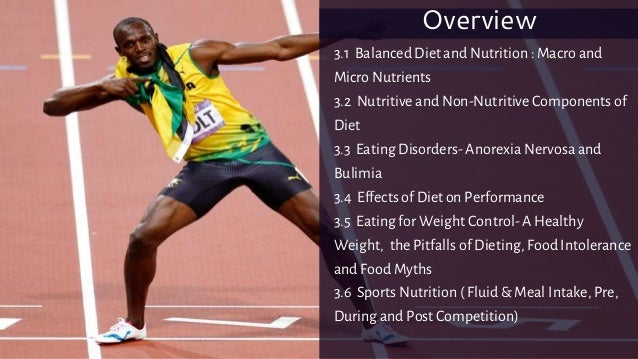 3.1 Balanced Diet and Nutrition : Macro and Micro Nutrients 3.2 Nutritive and Non-Nutritive Components of Diet 3.3 Eating ...