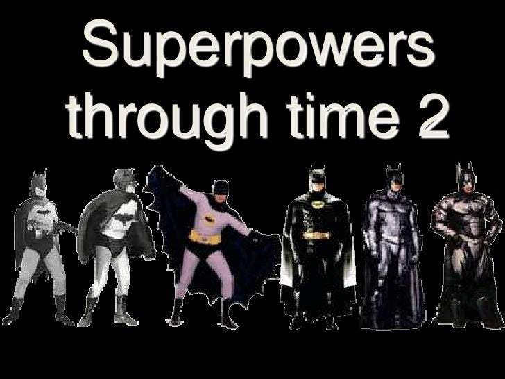 Superpowers through time 2<br />