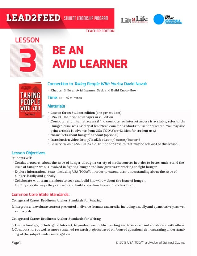 33 TEACHER EDITION BE AN AVID LEARNER Connection to Taking People With You by David Novak Materials Page 1 © 2013 USA TODA...