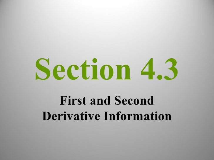 Section 4.3 First and Second Derivative Information
