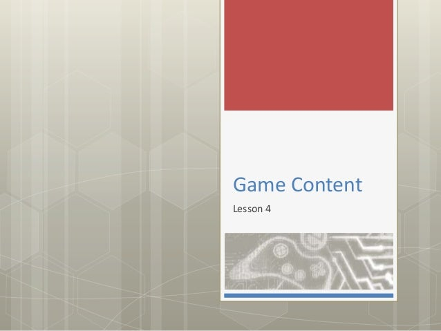 Game Content Lesson 4
