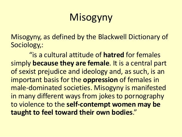 What is misogyny mean