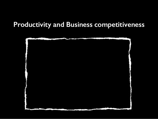 Productivity and Business competitiveness