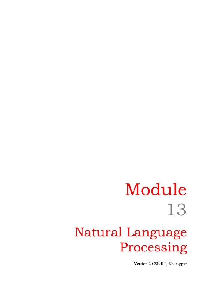 Module          13Natural Language      Processing        Version 2 CSE IIT, Kharagpur
