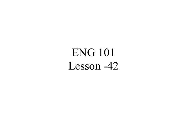 ENG 101 Lesson -42