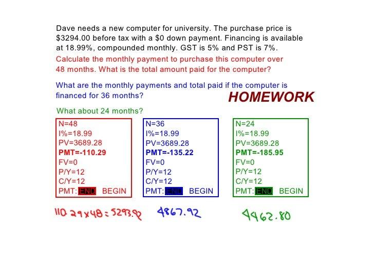 Daveneedsanewcomputerforuniversity.Thepurchasepriceis $3294.00beforetaxwitha$0downpayment.Financingis...