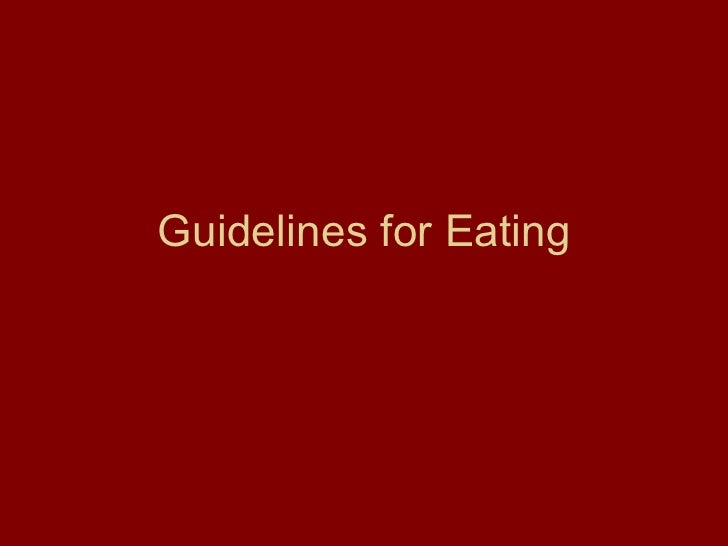 Guidelines for Eating
