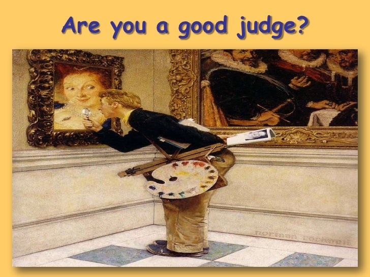 Are you a good judge?<br />