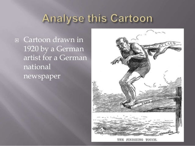    Cartoon drawn in    1920 by a German    artist for a German    national    newspaper