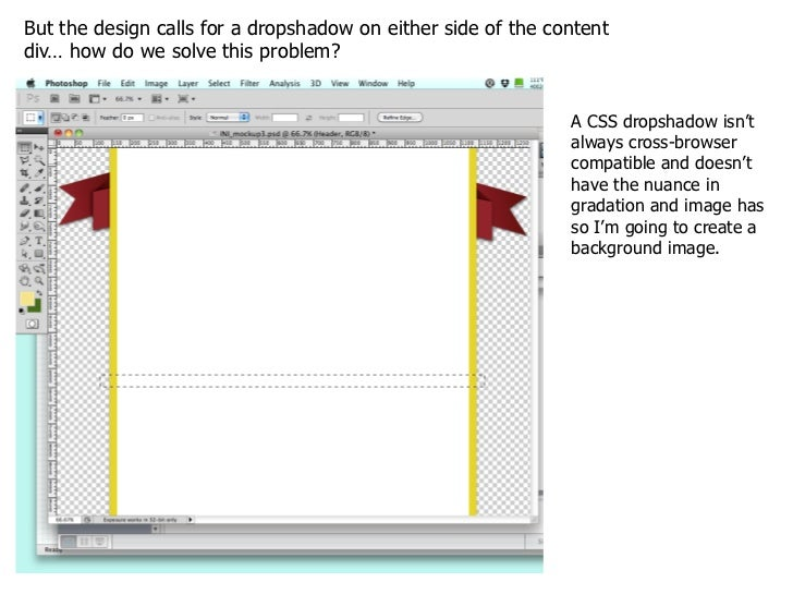 I'll save the image for web as a PNG-24 to keep the transparency of the dropshadow.