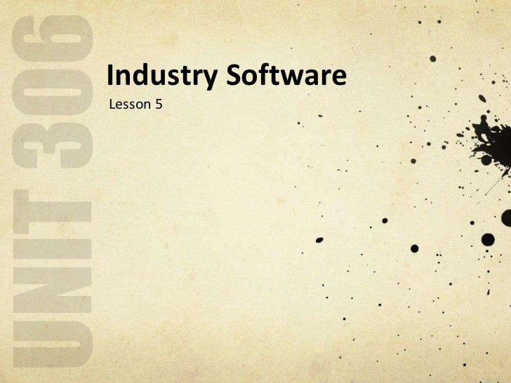 Industry SoftwareLesson 5