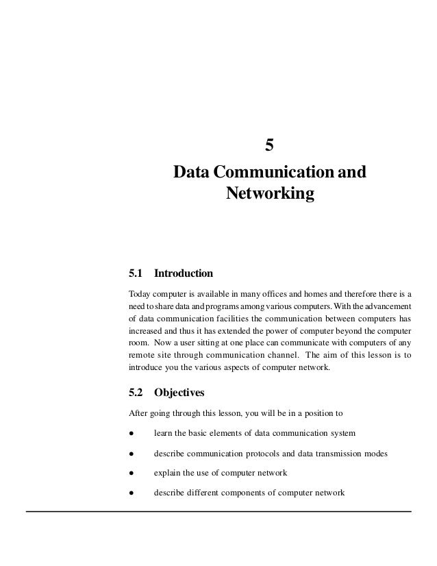 5 Data Communication and Networking  5.1 Introduction Today computer is available in many offices and homes and therefore ...