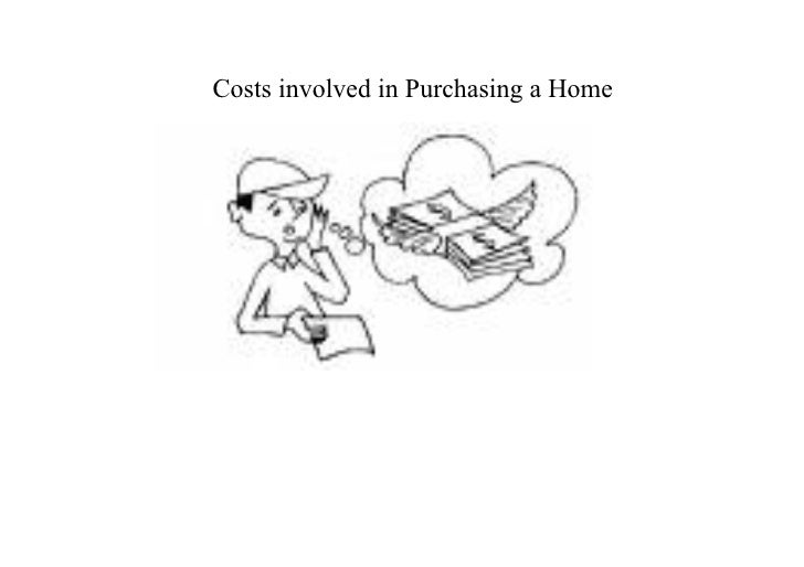 Costs involved in Purchasing a Home