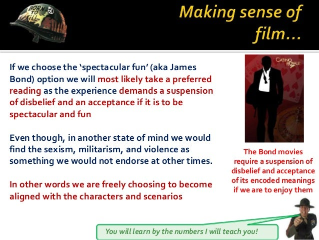 You will learn by the numbers I will teach you! If we choose the 'spectacular fun' (aka James Bond) option we will most li...