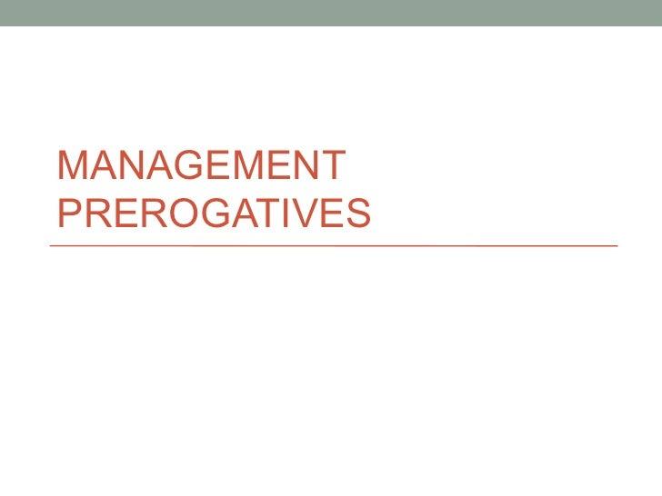 MANAGEMENTPREROGATIVES