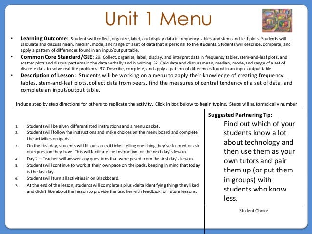 Unit 1 Menu•        Learning Outcome:          Students will collect, organize, label, and display data in frequency table...