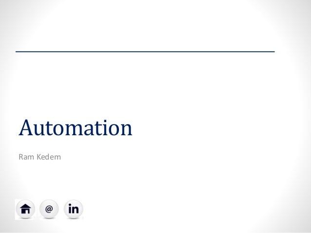 Automation  Ram Kedem