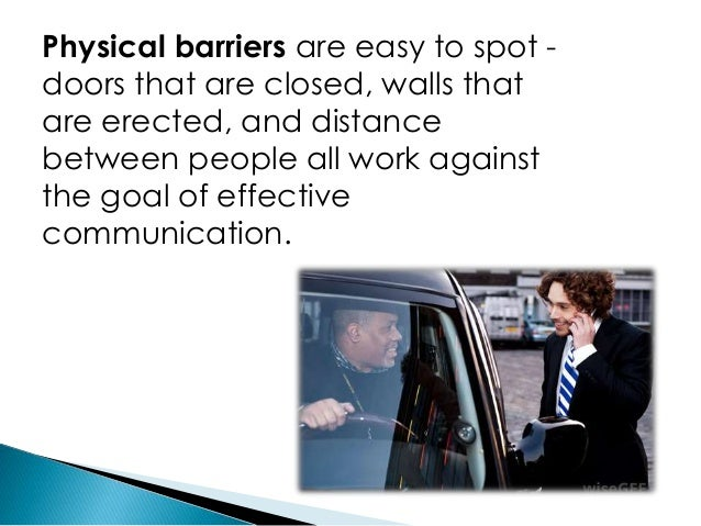 Physical barriers to communication businesstopia.