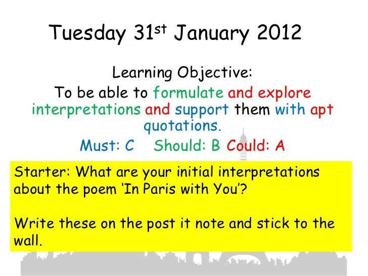 Tuesday 31st January 2012             Learning Objective:     To be able to formulate and explore  interpretations and sup...