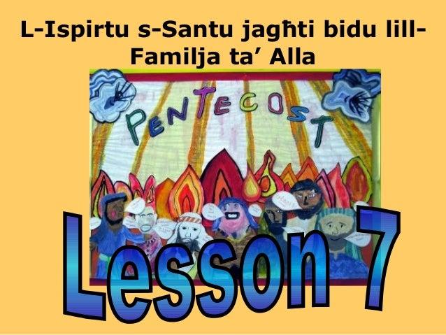 L-Ispirtu s-Santu jagħti bidu lill- Familja ta' Alla