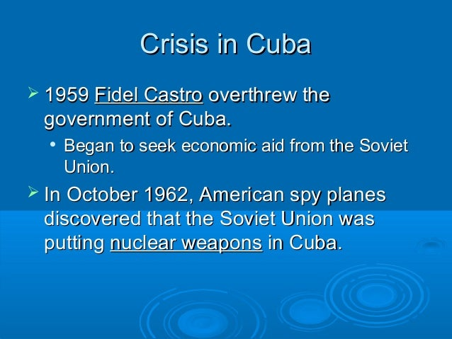 Cuban missile crisis: how the US played Russian roulette with nuclear war