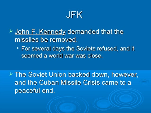 How the world came close to a nuclear war during the cuban missile crisis