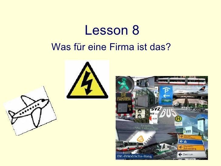 Lesson 8 Was für eine Firma ist das?
