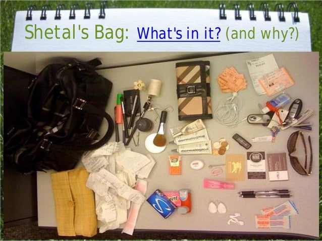 Shetals Bag: Whats in it? (and why?)
