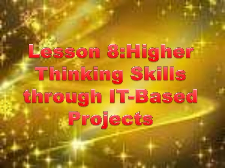         In this lesson, we shall discuss four types    of IT-based projects which can effectively be    used in order to ...