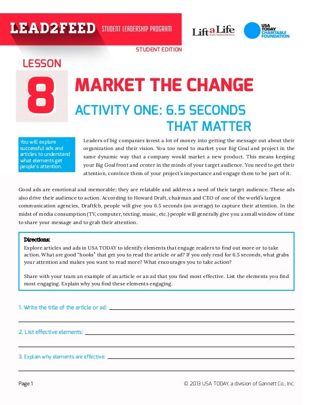 STUDENT EDITION 88 ACTIVITY ONE: 6.5 SECONDS 			 THAT MATTER	 				 Leaders of big companies invest a lot of money into get...
