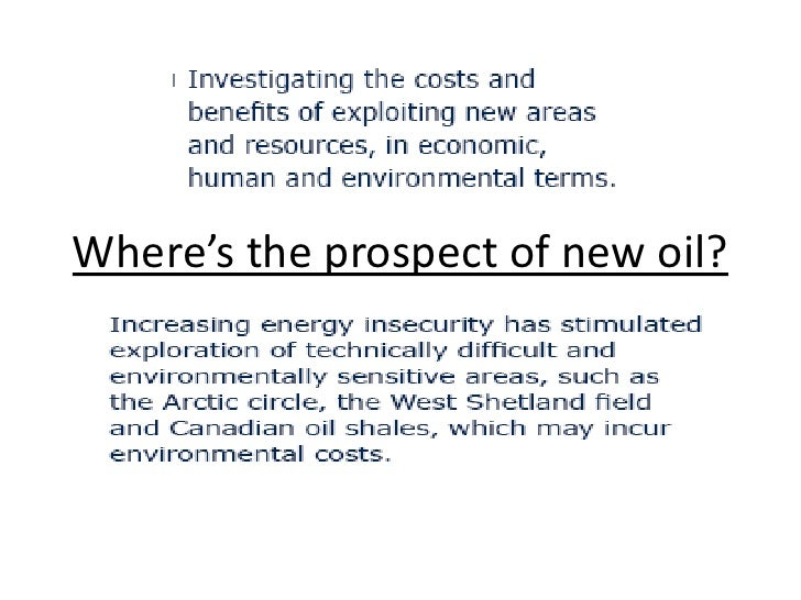 Where's the prospect of new oil?<br />