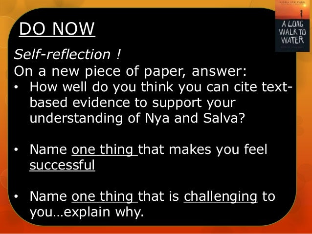 DO NOW Self-reflection ! On a new piece of paper, answer: • How well do you think you can cite text- based evidence to sup...