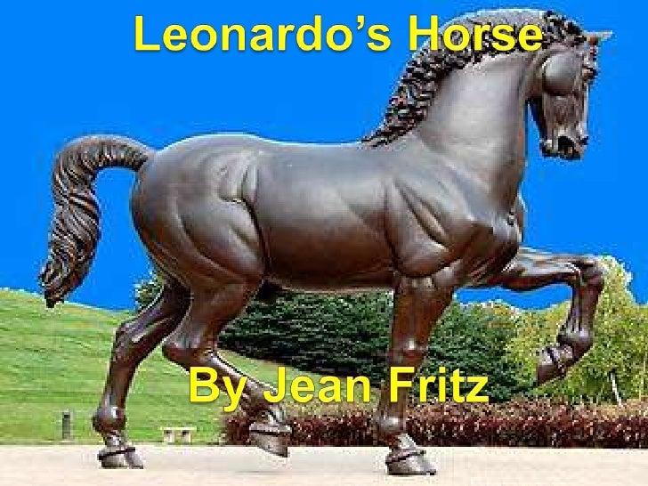 Lesson 9 Leonardo S Horse