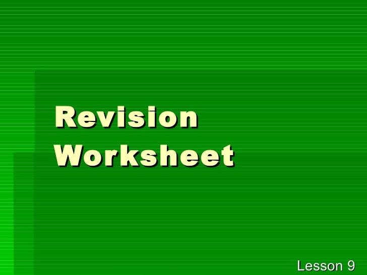 Revision Worksheet Lesson 9