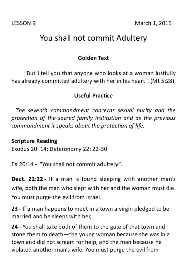 """LESSON 9 March 1, 2015 You shall not commit Adultery Golden Text """"But I tell you that anyone who looks at a woman lustfull..."""