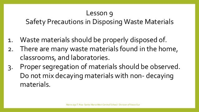 Lesson 9 safety precautions for Activity using waste materials